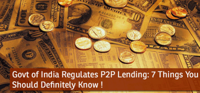 Govt of India Regulates P2P Lending