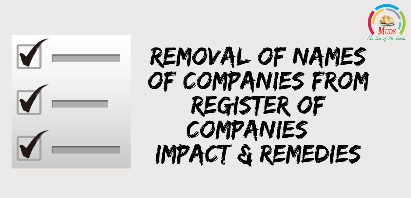 Removal of names of companies from roc - impacts and remedies