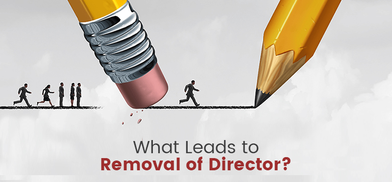 Things That Lead to Removal of Director