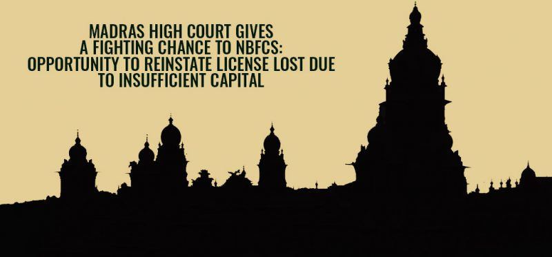 Madras High Court gives a Fighting Chance to NBFCs