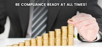 Be Compliance Ready At All Times