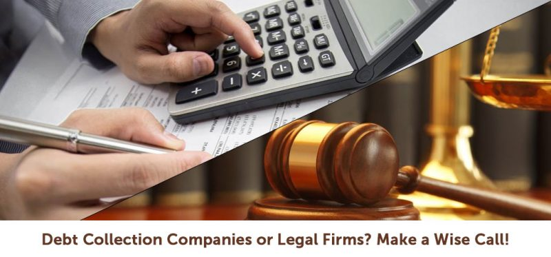Debt Collection Companies or Legal Firms