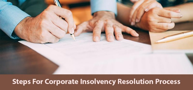 Steps for corporate insolvency resolution process