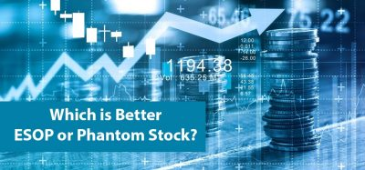 Which is Better ESOP or Phantom Stock?