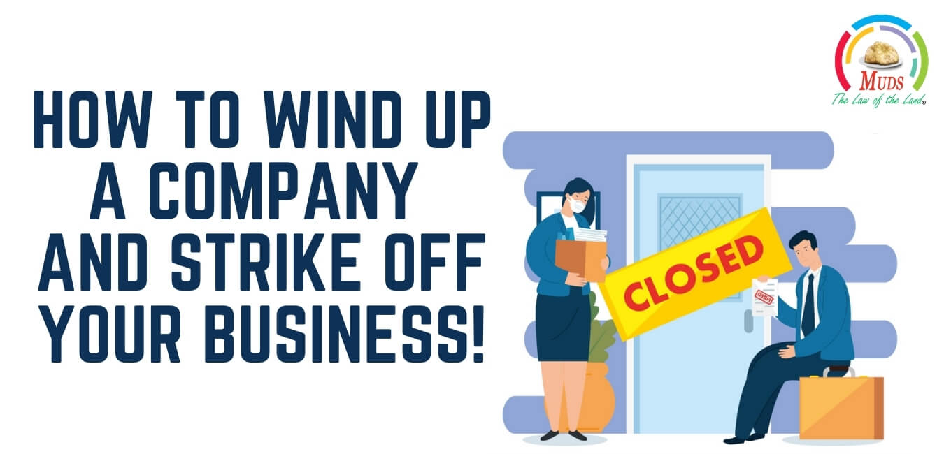 How to Wind up a Company and Strike off Your Business!