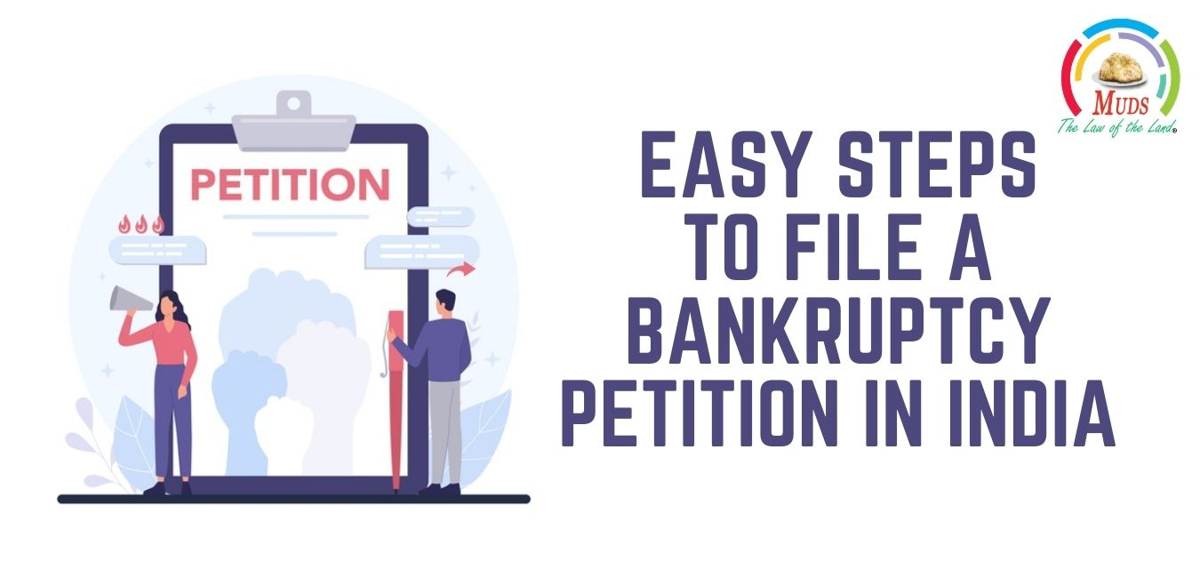 Easy Steps to File a Bankruptcy Petition in India