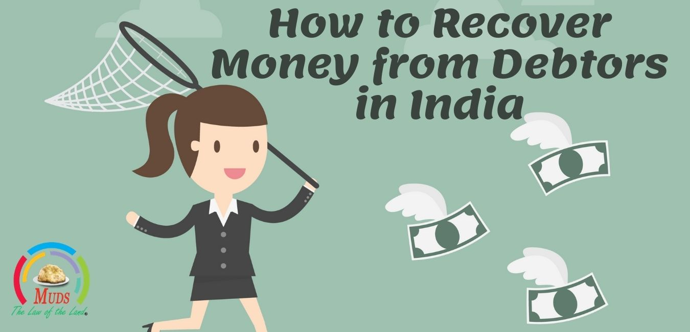 How to recover money from debtors in India