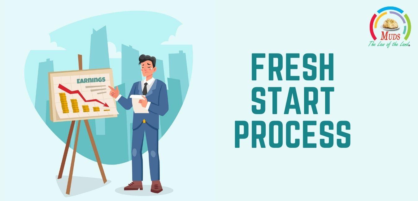 Fresh Start Process