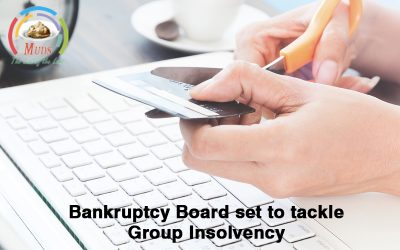 Bankruptcy Board set to tackle Group Insolvency