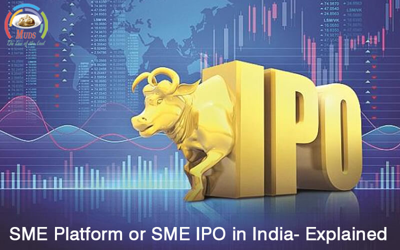 SME Platform or SME IPO in India- Explained