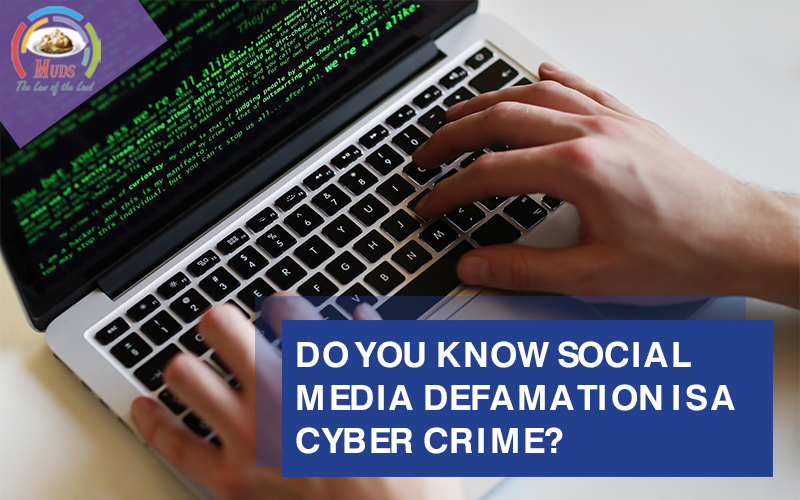 Do You Know Social Media Defamation is a Cyber Crime?