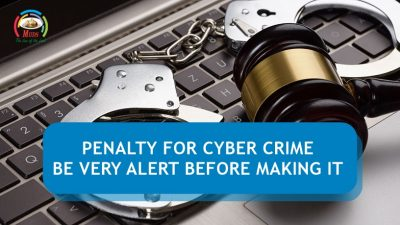 Penalty For Cyber Crime - Be Very Alert Before Making it