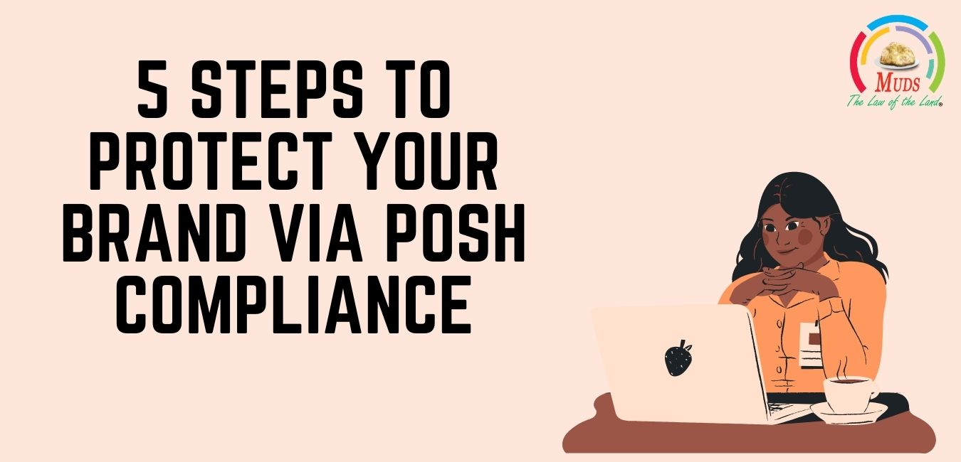 5 Steps to Protect Your Brand Via PoSH Compliance