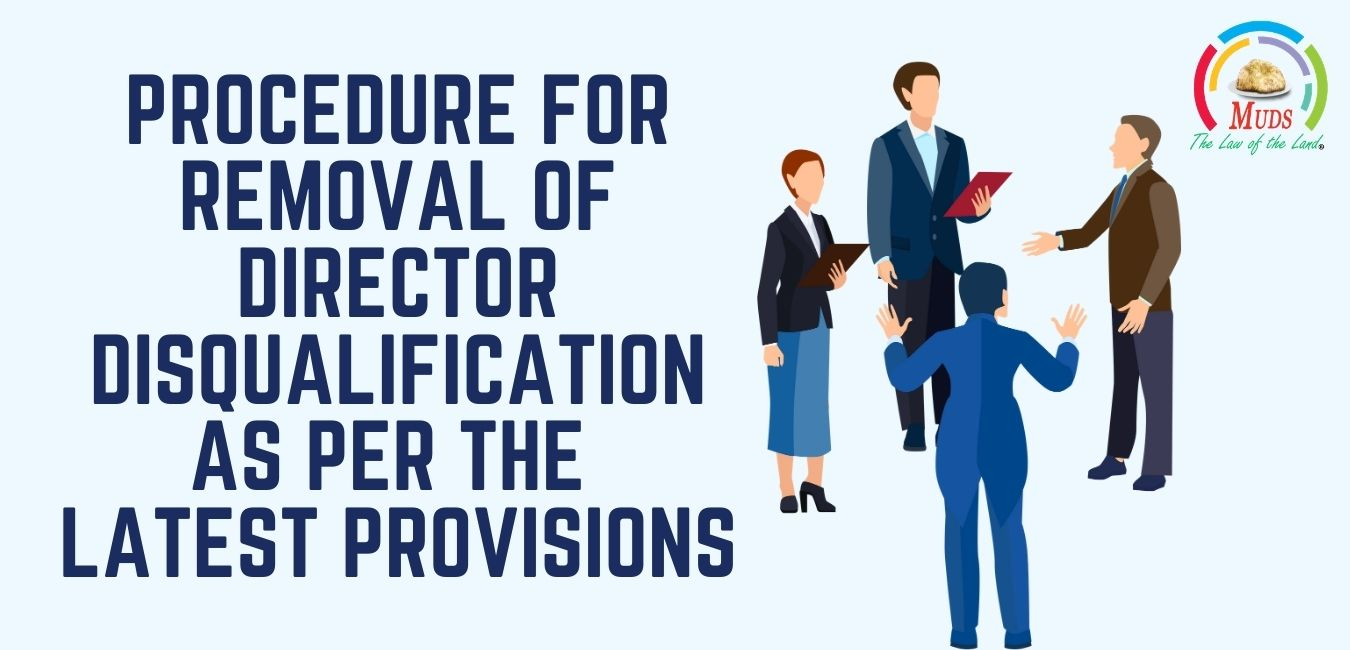 Procedure for Removal of Director Disqualification as per the Latest Provisions