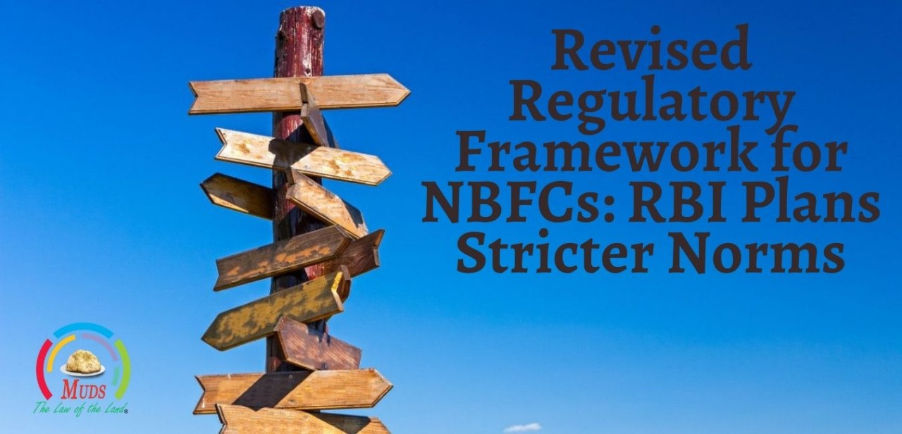 Revised Regulatory Framework for NBFCs: RBI Plans Stricter Norms