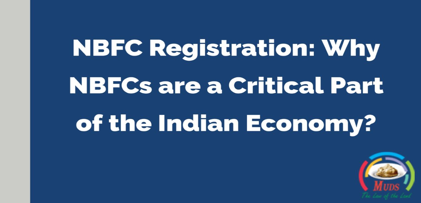 NBFCs are a Critical Part of the Indian Economy