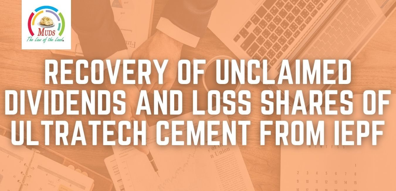 Recovery of Unclaimed Dividend and Lost Shares of Ultratech Cement from IEPF