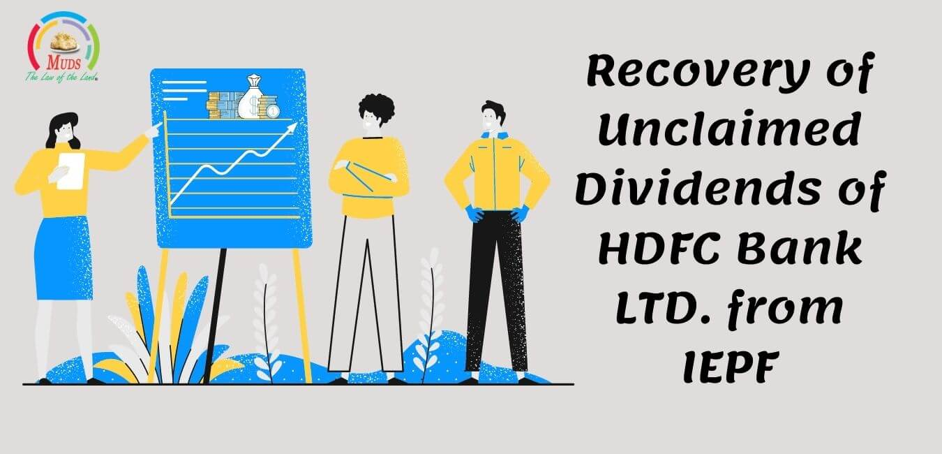 Recovery of Unclaimed Dividends of HDFC Bank LTD. from IEPF