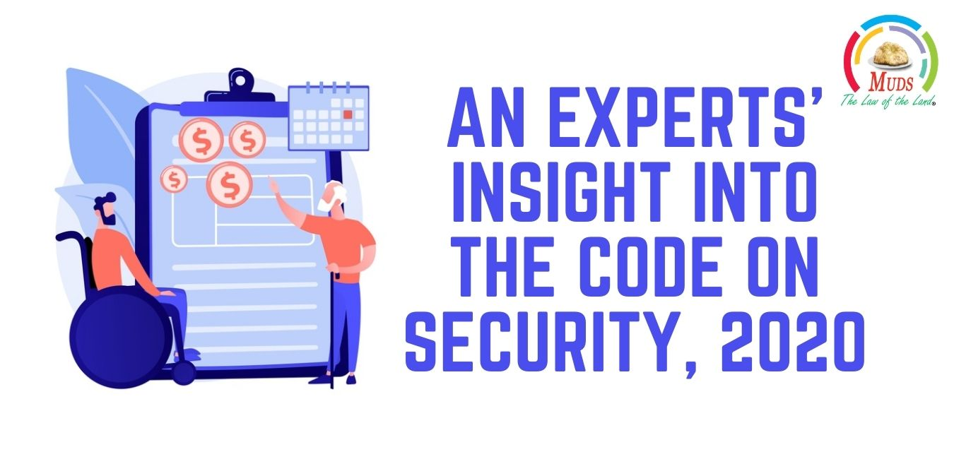 An Experts' Insight into the Code on Social Security, 2020