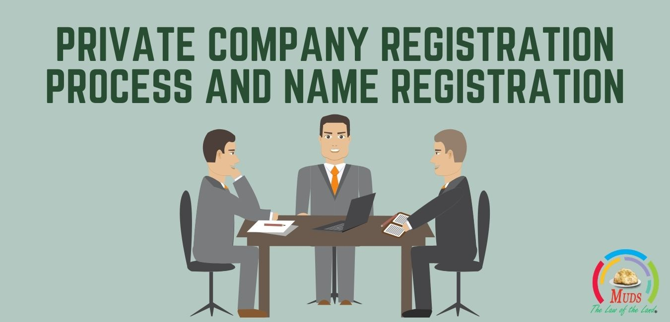 Private Company Registration Process and Name Registration