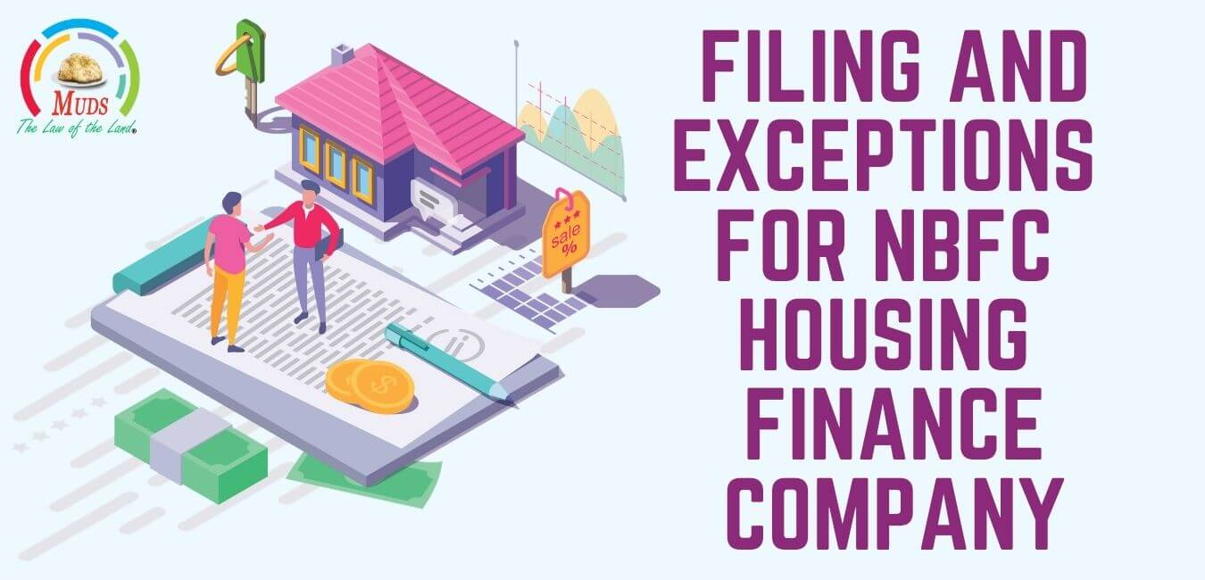 Filing and Exceptions for NBFC Housing Finance Company