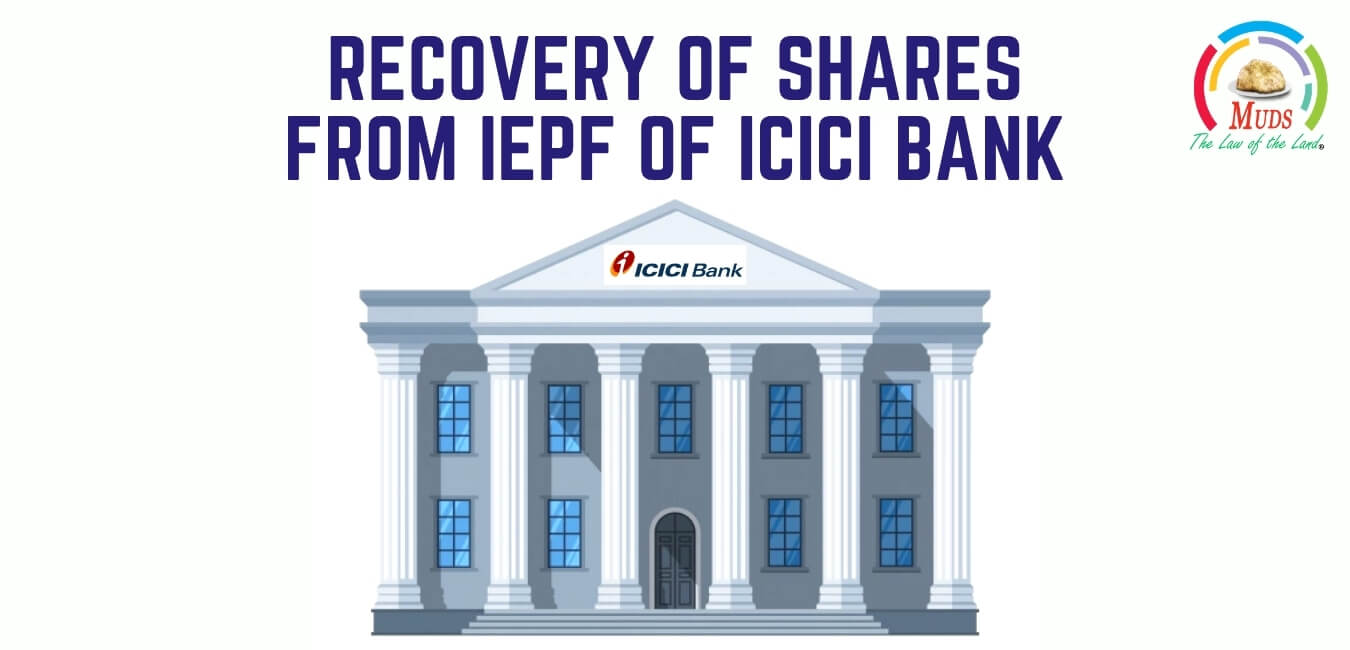 Recovery of shares from IEPF of ICICI Bank