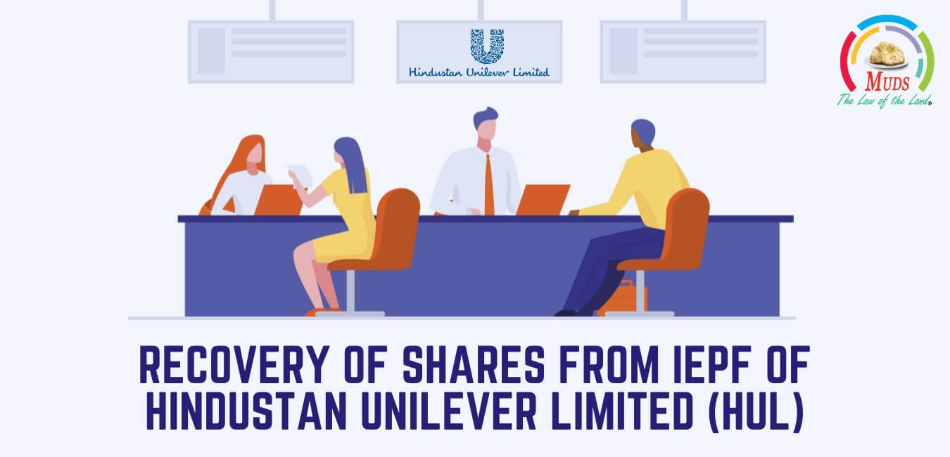 Recovery of shares from IEPF of Hindustan Unilever Limited (HUL)