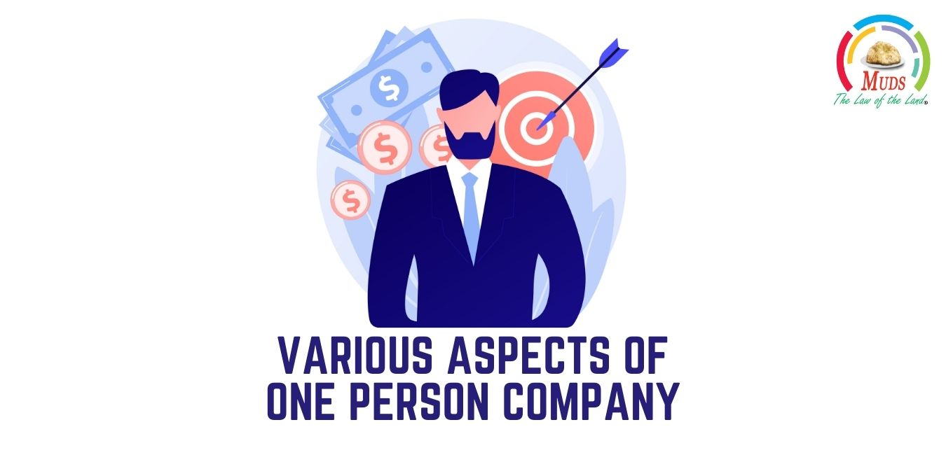 Various Aspects of One Person Company