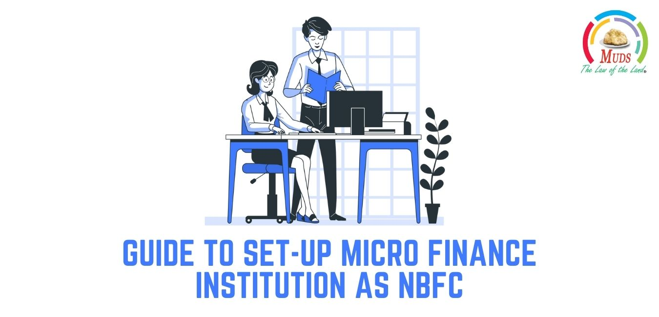 Guide To Set-up Micro Finance Institution As NBFC