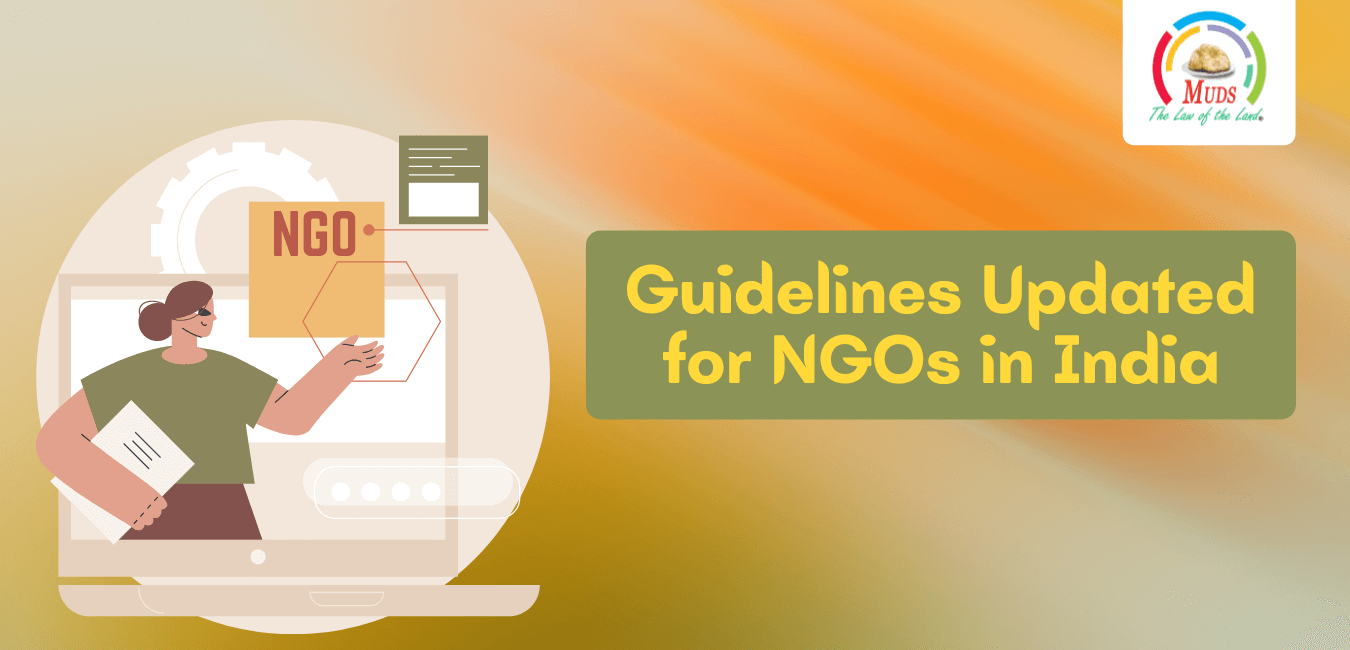 Guidelines Updated For NGOs in India