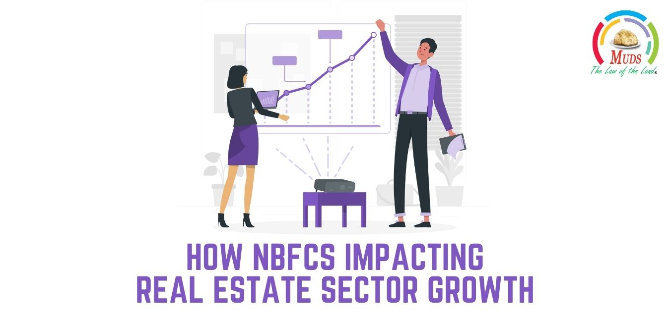 How NBFCs Impacting Real Estate Sector Growth