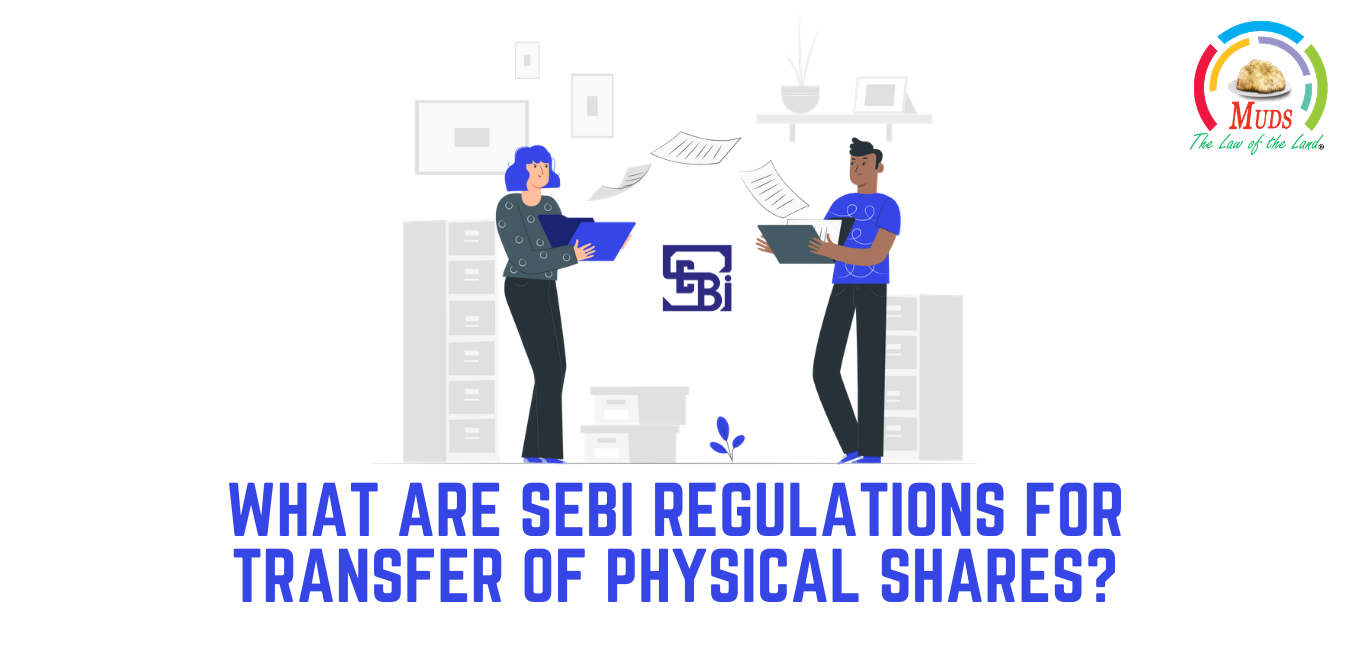 What Are SEBI Regulations for Transfer of Physical Shares