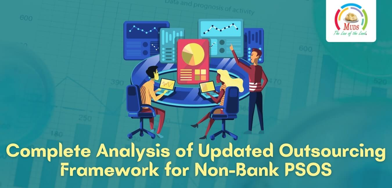 Complete Analysis of Updated Outsourcing Framework for Non-Bank PSOS