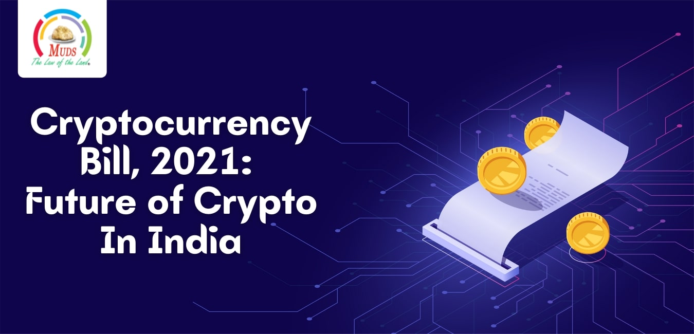 Cryptocurrency Bill, 2021_ Future of Crypto In India