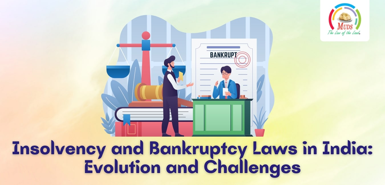 Insolvency and Bankruptcy Laws in India_ Evolution and Challenges