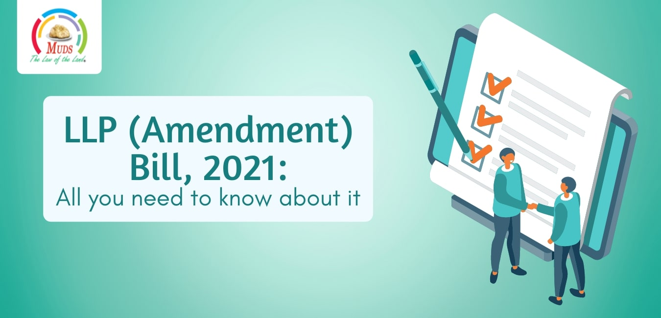 LLP (Amendment) Bill, 2021_ All you need to know about it