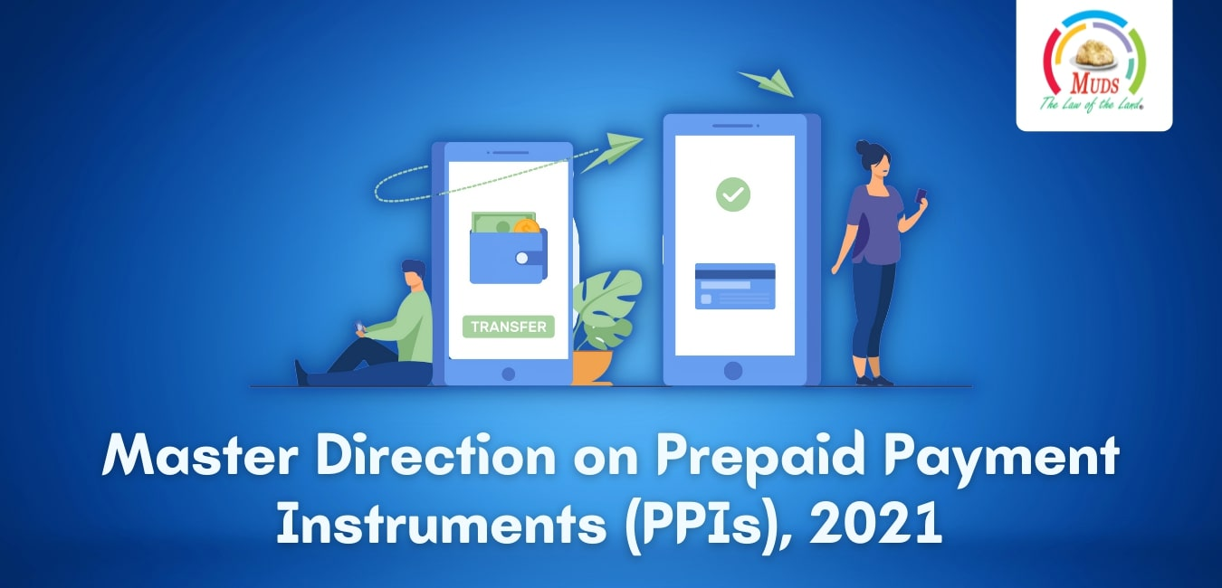 Master Direction on Prepaid Payment Instruments (PPIs), 2021