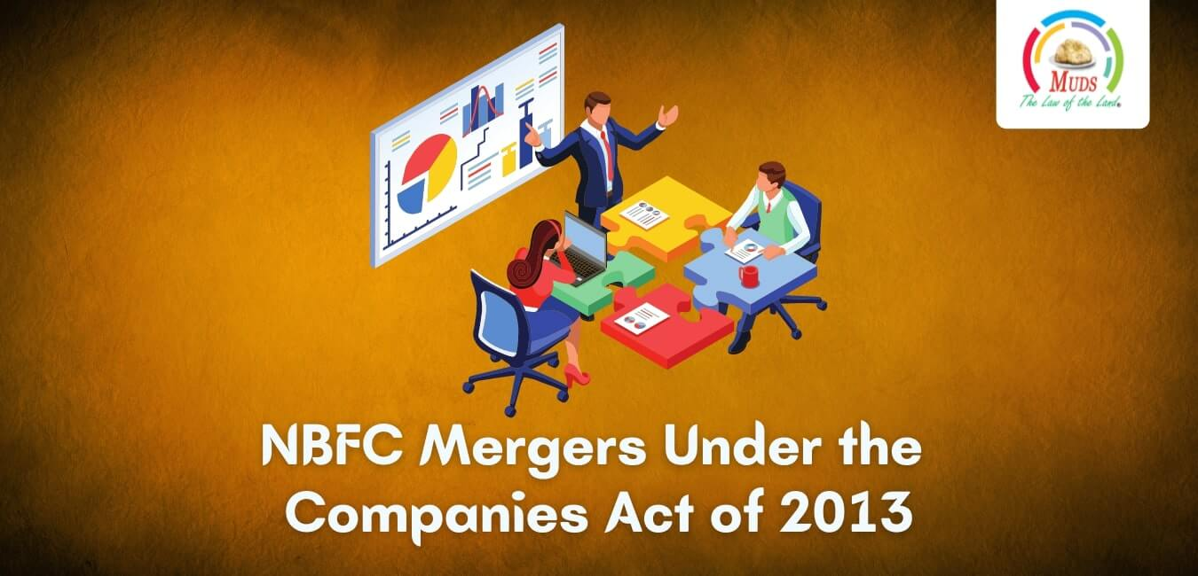 NBFC Mergers Under the Companies Act of 2013