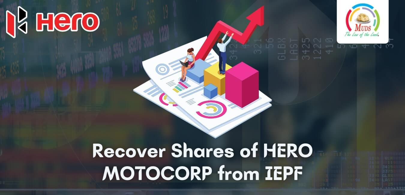 Recover Shares of HERO MOTOCORP from IEPF
