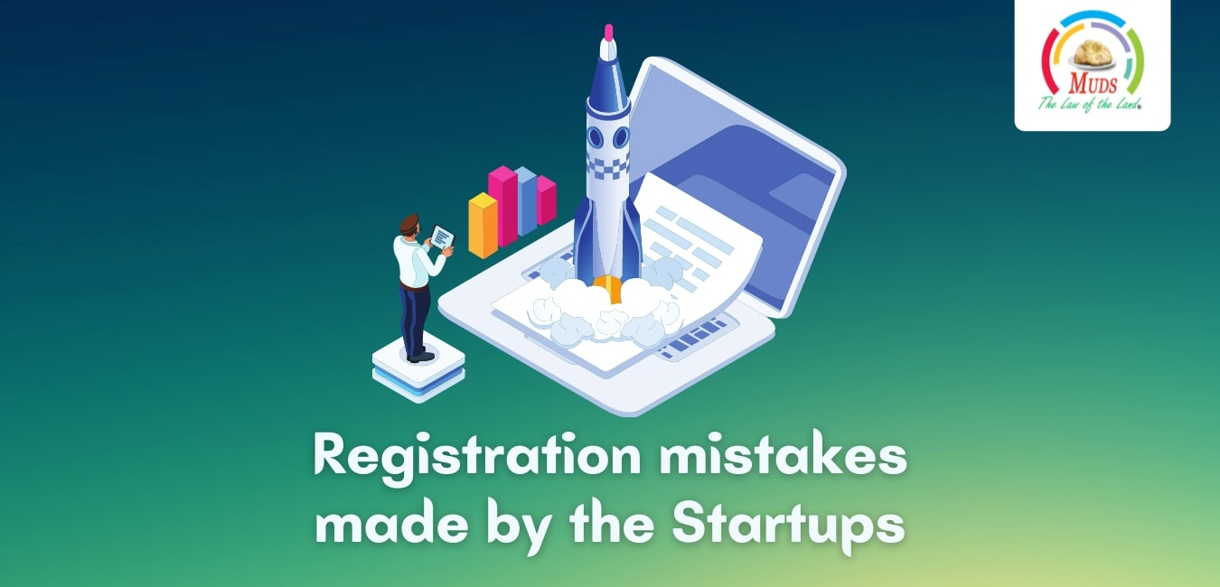 Registration mistakes made by the Startups