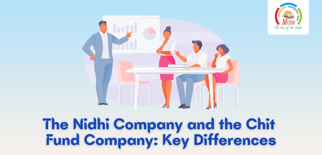 The Nidhi Company and the Chit Fund Company-Key Differences