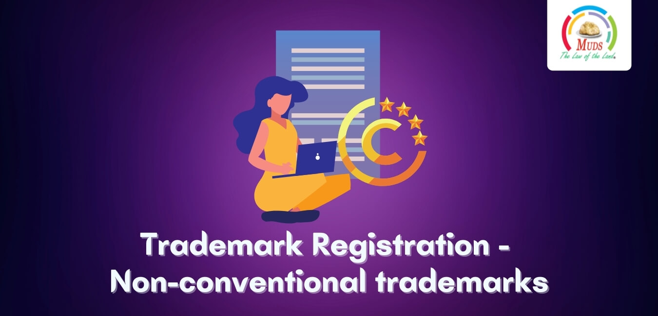 Trademark Registration - Non-conventional trademarks