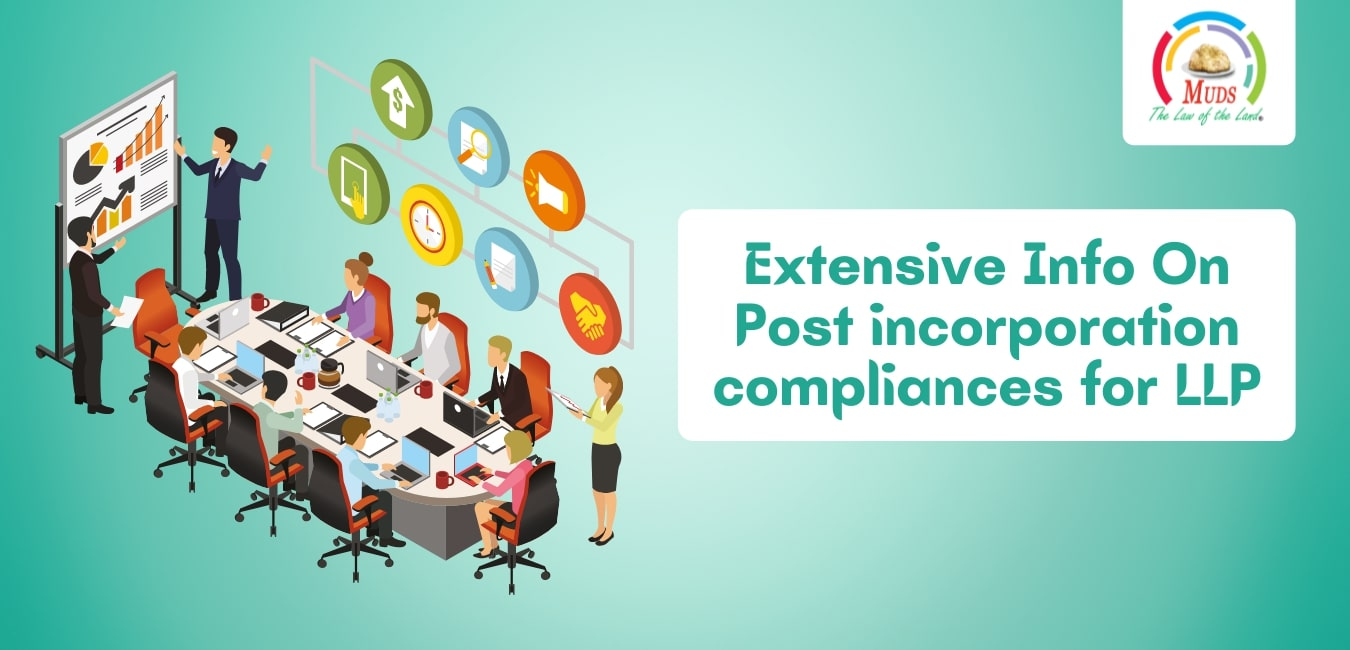 Extensive Info On Post incorporation compliances for LLP