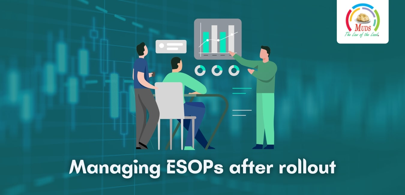 Managing ESOPs after rollout